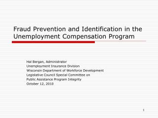 Fraud Prevention and Identification in the Unemployment Compensation Program