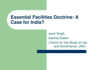 Essential Facilities Doctrine: A Case for India?