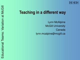 Teaching in a different way