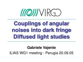 Couplings of angular noises into dark fringe Diffused light studies