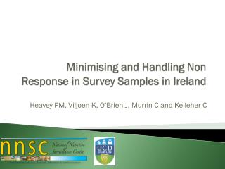 Minimising  and Handling Non Response in Survey Samples in Ireland