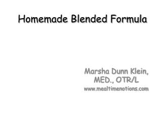 Homemade Blended Formula