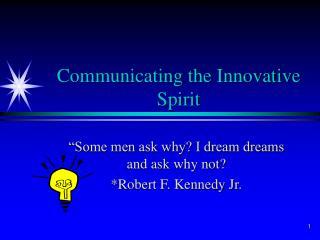 Communicating the Innovative Spirit