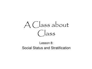 A Class about Class
