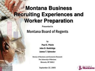 Montana Business Recruiting Experiences and Worker Preparation