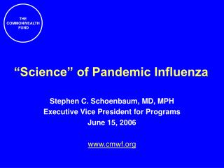 """Science"" of Pandemic Influenza"