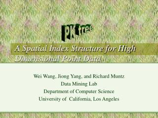 A Spatial Index Structure for High Dimensional Point Data