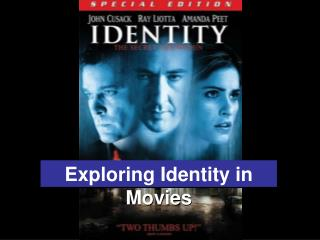 Exploring Identity in Movies