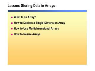 Lesson: Storing Data in Arrays