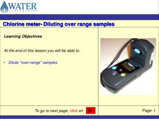 "Learning Objectives At the end of this lesson you will be able to:    Dilute ""over-range"" samples"
