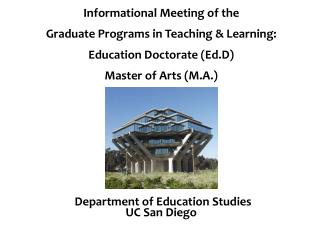 Informational Meeting of the  Graduate Programs in Teaching & Learning: Education Doctorate (Ed.D) Master of Arts (M.A.