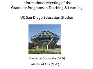 Informational Meeting of the  Graduate Programs in Teaching & Learning UC San Diego Education Studies