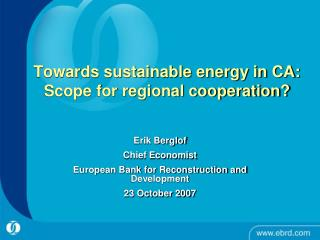 Towards sustainable energy in CA: Scope for regional cooperation?