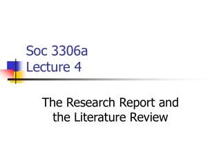 Soc 3306a Lecture 4