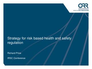 Strategy for risk based health and safety regulation