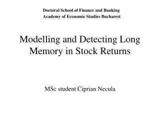 Modelling and Detecting Long Memory in Stock Returns