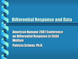 Differential Response and Data