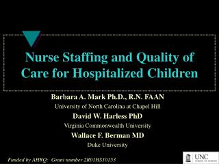 Nurse Staffing and Quality of Care for Hospitalized Children