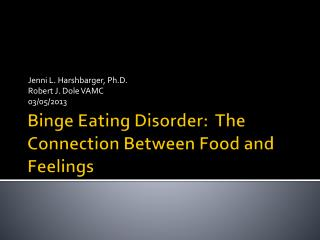 Binge Eating Disorder:  The Connection Between Food and Feelings