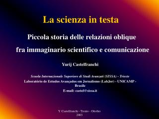 La scienza in testa
