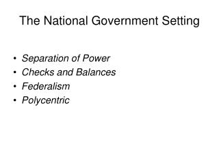 The National Government Setting