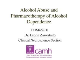 Alcohol Abuse and Pharmacotherapy of Alcohol Dependence