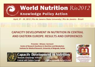 CAPACITY DEVELOPMENT IN NUTRITION IN CENTRAL  AND EASTERN EUROPE: RESULTS AND EXPERIENCES