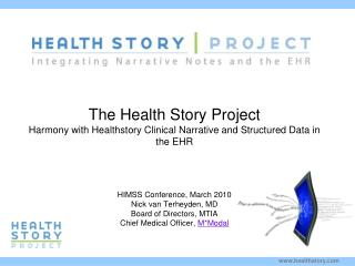 The Health Story Project Harmony with Healthstory Clinical Narrative and Structured Data in the EHR