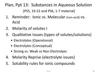 Plan, Ppt 13:  Substances in Aqueous Solution (PS5, 19-22 and PS6, 1-7 material)