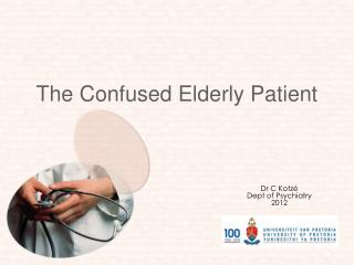 The Confused Elderly Patient