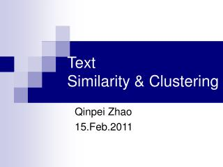 Text Similarity & Clustering