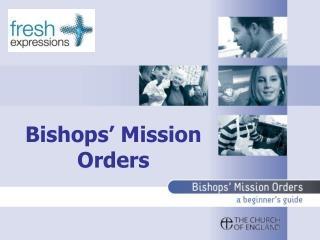 Bishops' Mission Orders