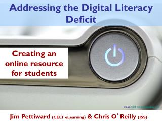 Addressing the Digital Literacy Deficit