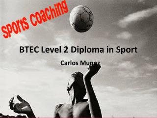 BTEC Level 2 Diploma in Sport