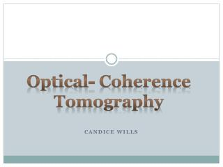 Optical- Coherence Tomography