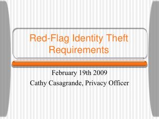 Red-Flag Identity Theft Requirements