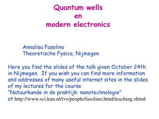 Quantum wells en modern electronics