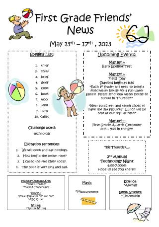 First Grade Friends' News May 13 th  – 17 th  , 2013
