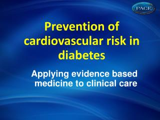 Prevention of cardiovascular risk in diabetes