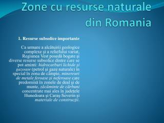 Zone cu resurse naturale din  R omania