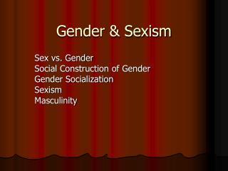 Gender & Sexism