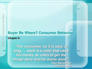 Buyer Be Where? Consumer Behavior