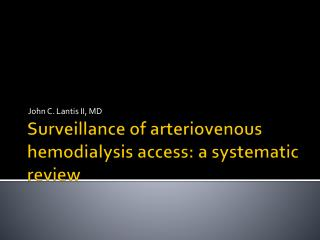 Surveillance of  arteriovenous hemodialysis  access: a systematic review