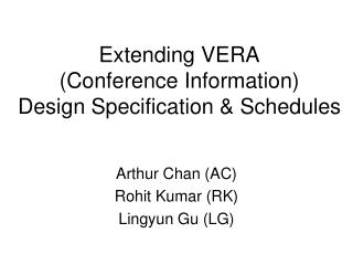 Extending VERA (Conference Information) Design Specification & Schedules
