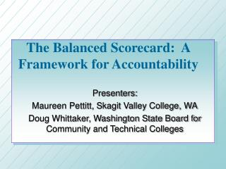 The Balanced Scorecard:  A Framework for Accountability