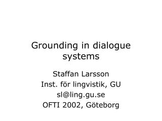 Grounding in dialogue systems
