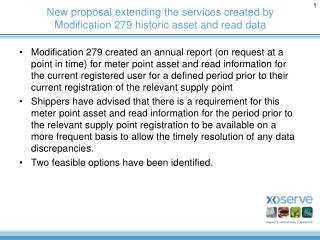 New proposal extending the services created by Modification 279 historic asset and read data