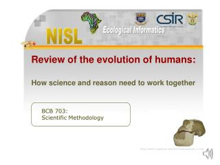 Review of the evolution of humans: How science and reason need to work together