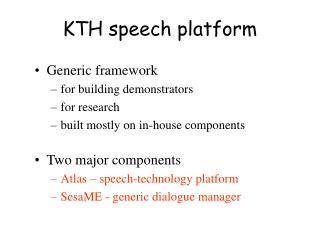KTH speech platform