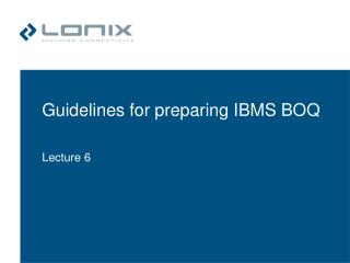 Guidelines for preparing IBMS BOQ